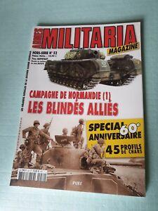 Armes Militaria Magazine HORS SERIE HS No 52. Blindés Allies, 45 profils chars