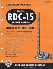 Equipment Brochure - Gardner-Denver - Rdc-15 - Blast Hole Drill - c1962 (E3562)