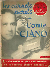Les carnets secrets du Comte Ciano Histoire WW2 Guerre 39 45 Fascisme Mussolini