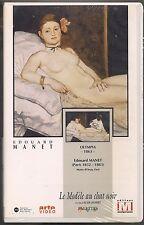 VHS RARE - EDOUARD MANET  LE MODELE AU CHAT NOIR - Alain Jaubert - PALETTES