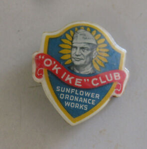 Original O'K IKE CLUB PINBACK Sunflower Ordnance Works DeSOTO KS Kansas