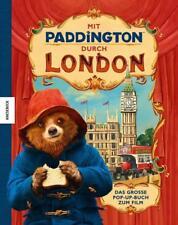 Mit Paddington durch London – Das große Pop-Up-Buch zum Film (2017, Gebundene Ausgabe)