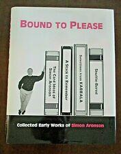 Bound To Please by Simon Aronson - 1st Ed. Hcdj - 1994