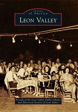 Leon Valley [Images of America] [TX] [Arcadia Publishing]