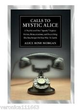 Calls to Mystic Alice NEW Book True Life Psychic Stories Karma Past Lives Medium