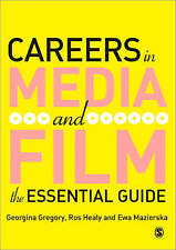 Careers in Media and Film: The Essential Guide-ExLibrary