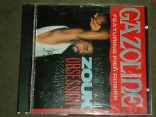 Gazoline Featuring Pier Rosier Zouk Obsession (CD, 1990, Shanachie)