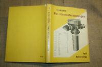 Fachbuch Maschinenbau Manometer, Thermometer, Technische Messung, DDR 1966