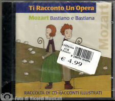 TI RACCONTO UN OPERA Mozart Bastiano e Bastiana
