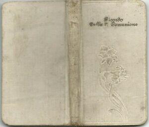 Libretto Religioso Ricordo Prima Comunione Fiori Spirituali Ed. Arneodo (TO)