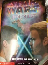 Star Wars Jedi Quest # 2  The Trail of the Jedi by Jude Watson 0439339189
