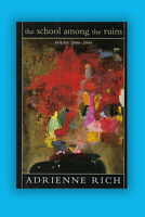 School Among the Ruins Adrienne Rich Poems Signed HC 1st Edition, 1st Pr Book