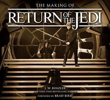 The Making of Return of the Jedi: The Definitive Story Behind the Film by J. W.