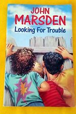 SIGNED COPY! Looking for Trouble by John Marsden acceptable cond paperback 1993