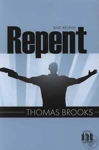 Pocket Puritan Series Repent and Believe by Thomas Brooks **NEW**