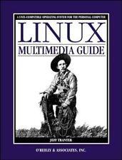 Linux Multimedia Guide Tranter, Jeff Paperback