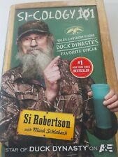 Si-Cology 1 : Tales and Wisdom from Duck Dynasty's Favorite Uncle by Si Roberts…