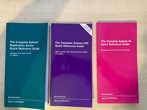 The Complete Sybase Rep Server IQ ASE Quick Reference Guide Books Rob Verchoor