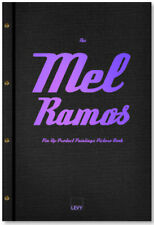 """""""The Mel Ramos Pin-Up-Product-Paintings-Picture-Book"""" 2015, limitiert, Rarität"""