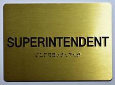 New listing Superintendent Sign- Gold(Aluminium, Gold/Black,Size 5x7).(ref1820)