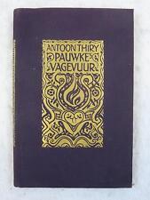 Antoon Thiry PAUWKE'S VAGEVUUR  1922 E. M. Querido, Amsterdam