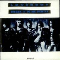 Loverboy Break it to me gently (1988, cardsleeve) [Maxi-CD]