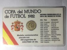 MONEDA CONMEMORATIVA COPA DEL MUNDO FUTBOL ESPAÑA 1982. PLACADA EN ORO FINO 24