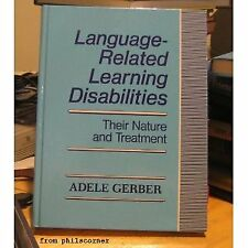 Language-Related Learning Disabilities: Their Nature and Treatment