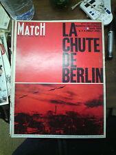 Paris Match n°828 20 fév 1965 n° spécial chute de berlin 1945 satline hitler