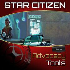 Star Citizen - Advocacy Tools