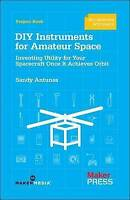 DIY Instruments for Amateur Space: Inventing Utility for Your Spacecraft Once It