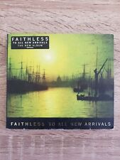 Faithless : To All New Arrivals: Limited Edition CD