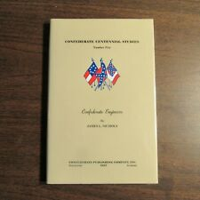1 of 200 Best Confederate Books - Confederate Engineers - Civil War Limited ed.