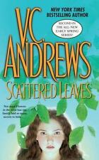 Early Spring Ser.: Scattered Leaves by V. C. Andrews (2014, Trade Paperback)