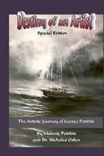 Destiny Of An Artist Special Edition: The Artistic Journey Of George Petridis...