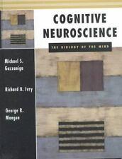 Cognitive Neuroscience: The Biology of the Mind Gazzaniga, Michael S., Mangun,