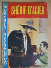 ► WESTERN AVENTURES - N°7 - 1961 - SHERIF D'ACIER