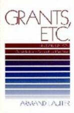 Grants, Etc.: Originally published as Grantmanship and Fund Raising