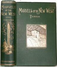 1892 Marvels Of The New West INDIANS Yellowstone Ancient Races California VG+