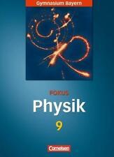 Fokus Physik. 9. Jahrgangsstufe. Schülerbuch. Gymnasium Bayern (2007, Gebundene?