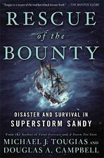 Rescue of the Bounty : Disaster and Survival in Superstorm Sandy by Douglas A. …
