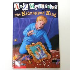 THE KIDNAPPED KING * 1 OF AN A to Z MYSTERIES SERIES by RON ROY FROM SCHOLASTIC