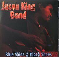 JASON KING BAND blue skies & black shoes - CD  BLUES