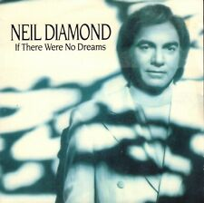 "NEIL DIAMOND – If There Were No Dreams (1991 VINYL SINGLE 7"" EUROPE)"