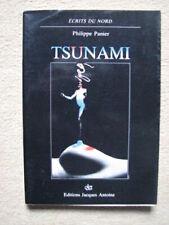PANIER PHILIPPE . TSUNAMI . ECRITS DU NORD / ED. JACQUES ANTOINE (1983)
