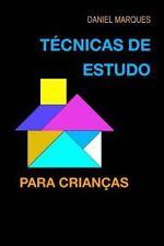 T�cnicas de Estudo Para Crian�as by Daniel Marques (2009, Paperback)