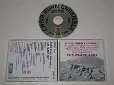 CHRIS BURN ENSEMBLE/THE PLACE 1991 EMANEM 4056) CDALBUM
