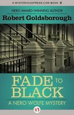 FADE TO BLACK - GOLDSBOROUGH, ROBERT - NEW PAPERBACK BOOK
