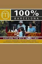 Stein, Nieke, 100 Per Cent Barcelona: Explore the City in No Time! (100% Guides)