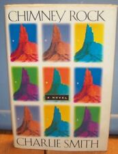 CHIMNEY ROCK by Charlie Smith ~ HC DJ ~ 1993 First Edition